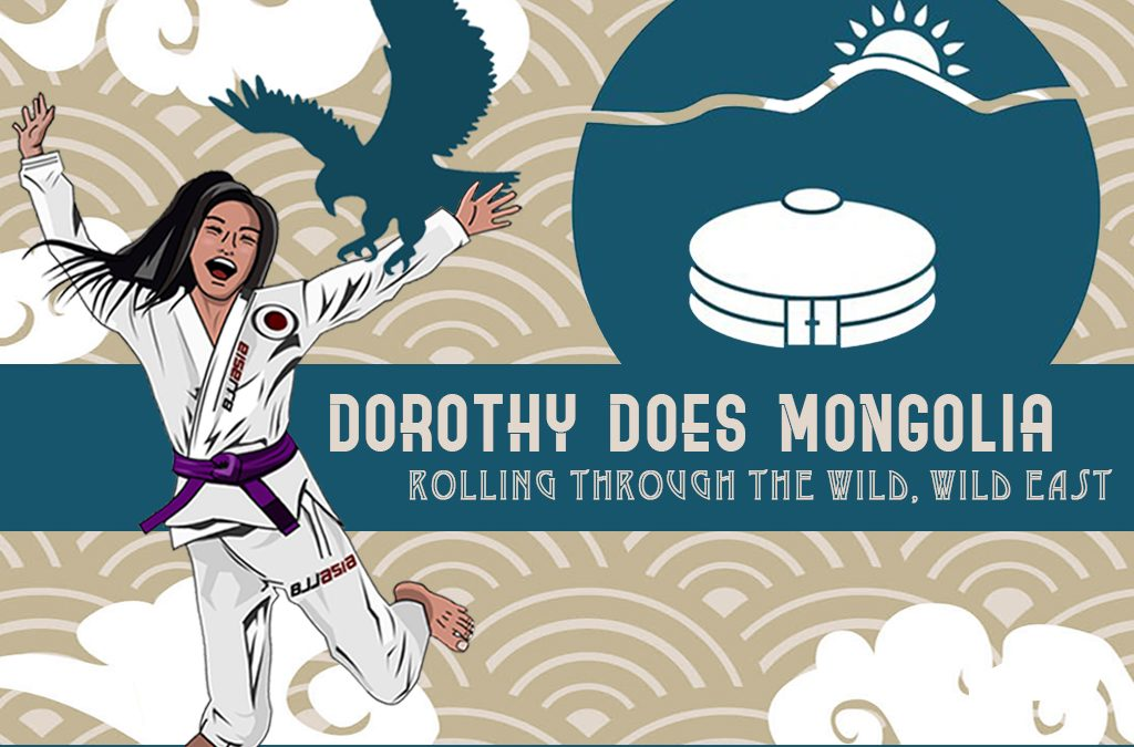 Dorothy Does Mongolia: Rolling Through The Wild, Wild East